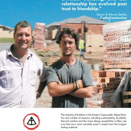 Nothing is too much trouble for Gavin and Morne. Mark Hunter-Smith, Sales Director, Algoa Brick
